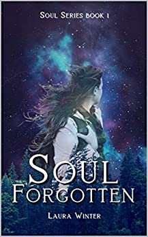 Soul Forgotten (Blue Star Series Book 1) by [Laura Winter]