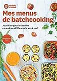 Healthy Kitchen - Je cuisine pour la semaine en seulement 2h le week-end - Smartpoint inclus