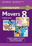 Cambridge English Young Learners 8 Movers Student's Book: Authentic Examination Papers from Cambridge English Language Assessment: Vol. 8