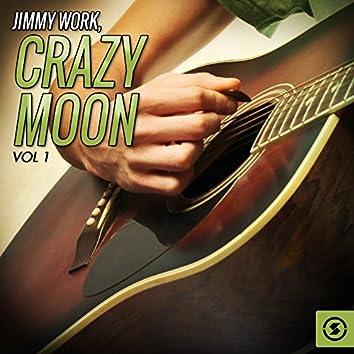 Crazy Moon, Vol. 1