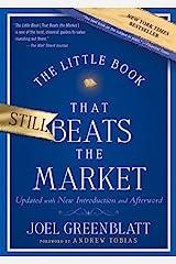 The Little Book That Still Beats the Market (Little Books. Big Profits 29) Kindle Edition