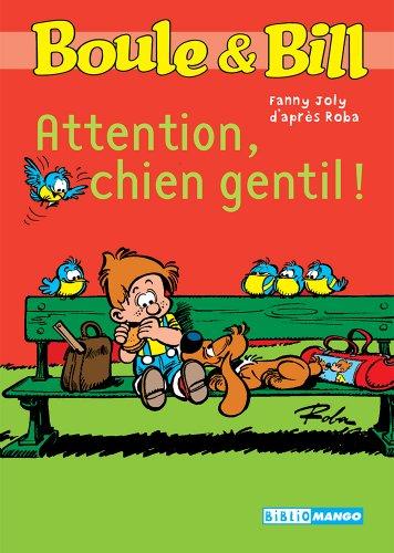 Boule et Bill - Attention chien gentil ! (Biblio Mango Boule et Bill t. 213)