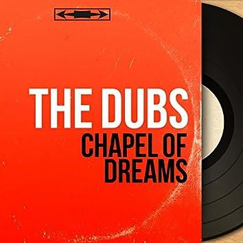 Chapel of Dreams (Mono Version)