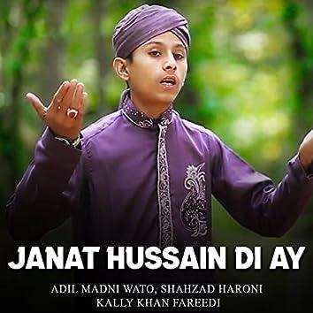 Janat Hussain Di Ay