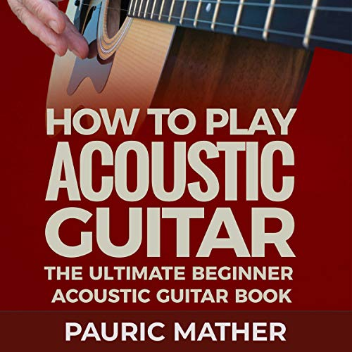 How to Play Acoustic Guitar audiobook cover art