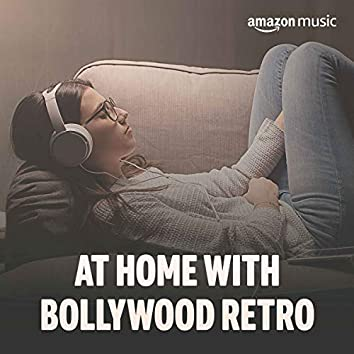 At Home with Bollywood Retro