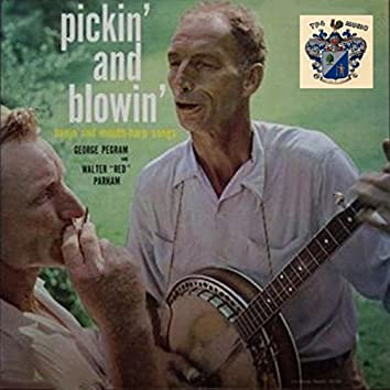 Pickin' and Blowin'