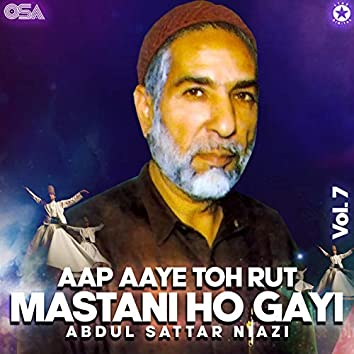 Aap Aaye Toh Rut Mastani Ho Gayi, Vol. 7