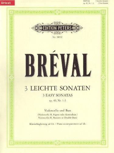 3 leichte Sonaten für Violoncello und Bass op. 40; 1-3 / URTEXT: mit hinzugefügter Klavierbegleitung / Violoncello II, Fagott oder Kontrabass