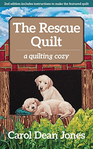Compare Textbook Prices for The Rescue Quilt: A Quilting Cozy  ISBN 9781617457401 by Jones, Carol Dean