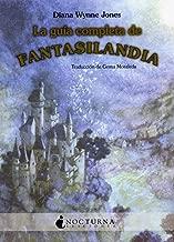 La guía completa de Fantasilandia / The Tough Guide to Fantasyland (Spanish Edition)