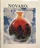 Novaro: The King of Glass