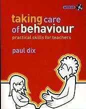 Taking Care of Behaviour: Practical Skills for Teachers