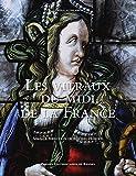 Les vitraux du Midi de la France - Région Occitanie - Région Sud Provence-Alpes-Côte d'Azur