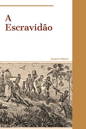 A Escravidão
