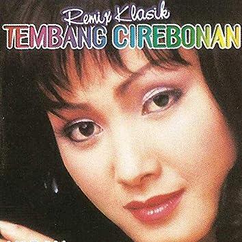 Remix Klasik Tembang Cirebonan