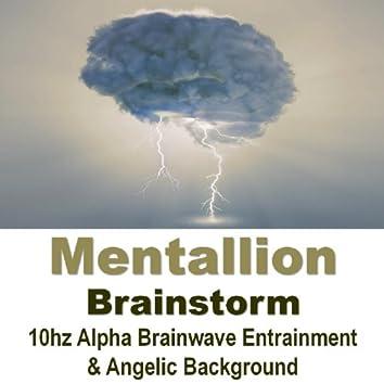 Brainstorm (10hz Alpha Brainwave Entrainment & Angelic Background)