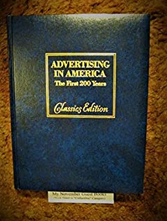 Advertising in America: The First 200 Years.