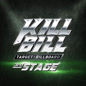 Kill Bill 3rd Stage
