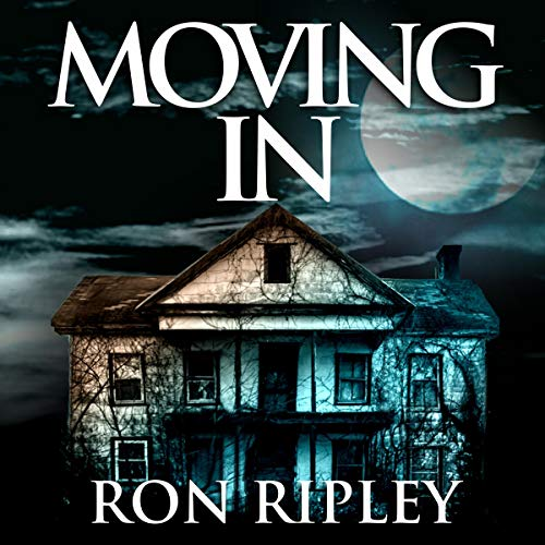 Moving In Audiobook By Ron Ripley cover art