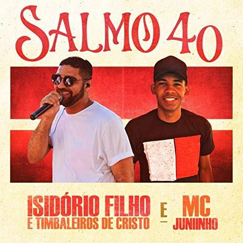 Isidório Filho e Timbaleiros de Cristo feat. Mc Juniinho