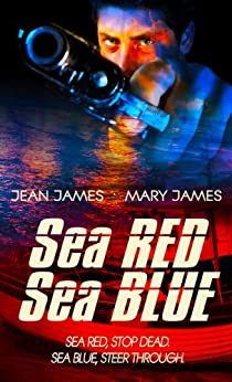 Sea Red, Sea Blue by [Jean James, Mary James]