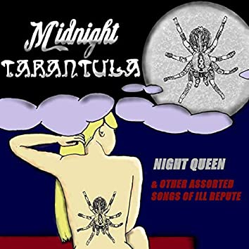 Night Queen & Other Assorted Songs of ILL Repute
