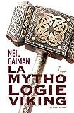 La Mythologie viking (LITT GENERALE)