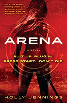 Arena by [Holly Jennings]