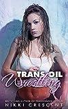 TRANS OIL WRESTLING