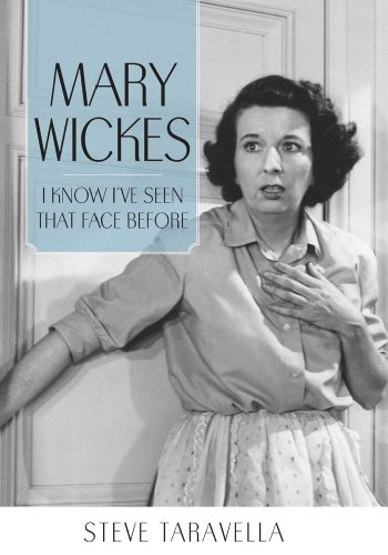 Mary Wickes: I Know I've Seen That Face Before (Hollywood Legends Series) (English Edition)