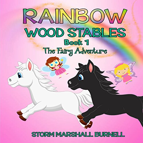 Rainbow Wood Stables: Book 1 - The Fairy Adventure - Pony Stories for Girls audiobook cover art