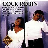 Cock Robin Gold