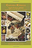Cucina Etnica Vegana: Piatti tradizionali dal mondo rivisitati in chiave vegana, senza glutine, senza lieviti
