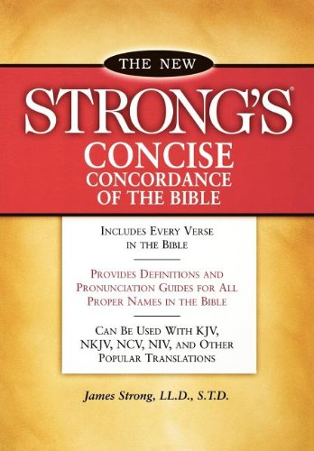 New Strongs Concise Concordance Bible