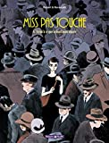 Miss Pas Touche - Tome 4 - Jusqu'à ce que la mort nous sépare