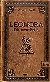 Leonora - Die letzte Erbin: Ein lesbischer Liebesroman