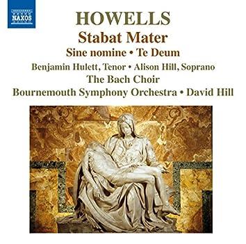 Howells: Stabat Mater, Te Deum & Sine Nomine