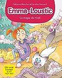 LA MAGIE DE NOEL - Emma et Loustic - tome 8