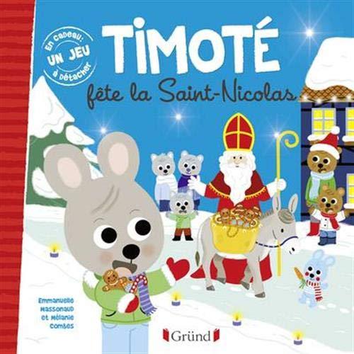 Timoté fête la Saint-Nicolas