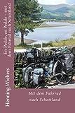 En Pedale, en Pedale - mit dem Fahrrad nach Schottland