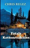 Fatale Kettenreaktion: Der Songwriter (Band 3)