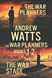 The War Planners Books 1-2: The War Planners & The War Stage