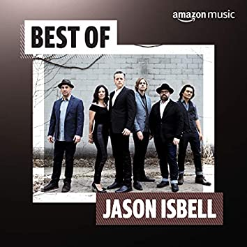 Best of Jason Isbell