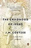 The Childhood of Jesus: A Novel (English Edition)