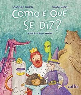 Como é que se diz? (Portuguese Edition) eBook: Schimel
