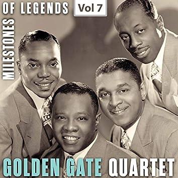 Milestones of Legends: Golden Gate Quartet, Vol. 7