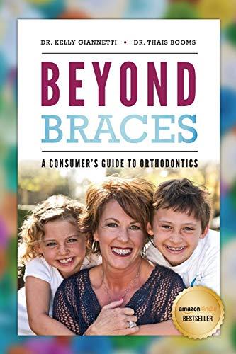 Beyond Braces