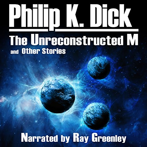 The Unreconstructed M and Other Stories audiobook cover art