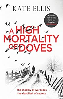 A High Mortality of Doves (Albert Lincoln) by [Kate Ellis]